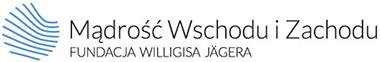 Mądrość Wschodu i Zachodu - Polsko-Niemiecka Fundacja Willigisa Jeagera
